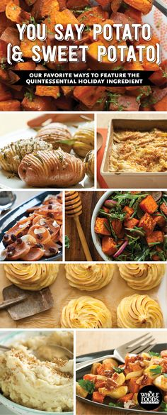 our favorite ways to feature amazing sweet potato and other quintessential potato recipes - Whole Foods Christmas Hours