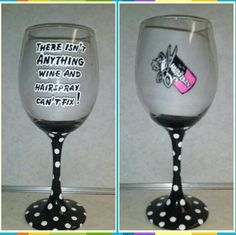Hand painted wine glass for the hair stylist