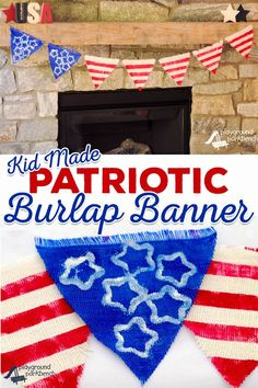 Decorate for the summer in Patriotic style with this kid-made DIY Burlap Banner featuring stars, stripes and red, white and blue. It's affordable, chic with a rustic edge. and easy enough for the kids to make and grown-ups to assemble. Projects For Kids, Crafts For Kids, Art Projects, Memorial Day Flag, Summer Fun For Kids, Summer Time, Patriots Day, Patriotic Decorations