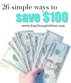 26 simple ways to save 100 dollars. Plus, a fun 100 dollar challenge for August. Follow along for tons of ways to save. You only need to save $3.25/day to have $100 by the end of the month! #budget #finances #funcheaporfree