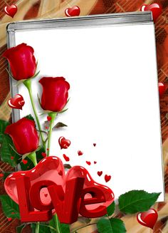 Red Transparent Frame with Roses and Love.