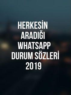 Whatsapp Durumlari Whatsapp Durum Sozleri Whatsapp Profil Resimleri Whatsapp Sozleri Guzel Sozler 2021 Ilham Verici Sozler Bilgelik Alintilari Ayrilik Sozleri