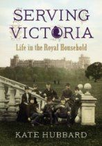Serving Victoria: Life in the Royal Household By #KateHubbard - During the sixty-odd years of her reign Queen Victoria gathered around her a household dedicated to her service. For some, royal service was the defining experience of their lives, for others it came as an unwelcome duty, or a prelude to greater things. Serving Victoria follows the lives of six members of her household from the governess to the royal children, to her maid-of-honour, chaplain and personal physician.