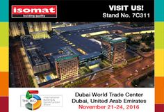 "ISOMAT will participate in the ""Big5"", the largest international construction exhibition in the Middle East, which will take place between 21-24 November 2016, at the Dubai World Trade Center, in Dubai, United Arab Emirates. We would be happy to welcome you at ISOMAT's pavilion at Stand no. 7C311, where you can view our integrated product solutions for every construction application. For more information, visit: http://www.isomat.eu/isomat-big5-2016/"