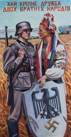 """Let there be growing friendship between our two brother nations."" Reads the text seen on this poster, heroically depicting a Wehrmacht soldier being admired by a young Ukrainian woman (note Weimar colors on helmet. Illustrator likely cognizant of public's ignorance of Reich's new flag, a product of years of forced Soviet isolation). It was published by pro-German officials to encourage civil collaboration with their occupiers, viewed as liberators following years of brutal Soviet tyranny."