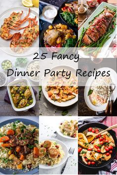 25 Fancy Main Course Dinner Party Recipes from around the web. This collection of dinner party recipes features meat, poultry, seafood, and vegetarian main dish Dinner Party Recipes Main, Dinner Party Main Course, Summer Dinner Party Menu, Fall Dinner, Dinner Menu, Dinner Parties, Party Menu Ideas, Easy Dinner Party Menu, Italian Christmas Dinner