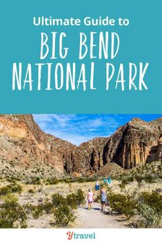 Looking for travel tips on Big Bend National Park in Texas? The Ultimate guide to Big Bend National Park Texas will help you plan your family travel itinerary. Tips on hiking trails, where to stay, how to get there, example itineraries and more. You don't want to miss Big Bend for the amazing camping and the many fun things to do here with children.  We went in winter, and it was the perfect time to go with kids. #BigBend #Texas #NationalParks #familytravel #roadtrips #adventuretravel
