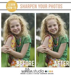 Learn how to sharpen your photos at http://sahlinstudio.com/tutorial-photo-sharpening/#