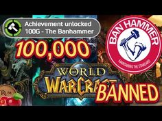 World of Warcraft Bans 100,000 Accounts for Bots