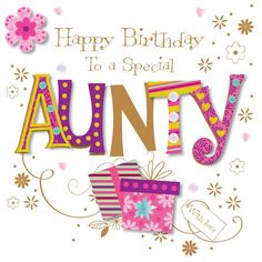 Birthday Quotes : Special Aunty Happy Birthday Greeting Card By Talking Pictures Cards Birthday Wishes To Aunty, Birthday Quotes For Aunt, Happy Birthday Auntie, Birthday Greetings For Facebook, Happy Birthday Greeting Card, Happy Birthday Messages, Happy Birthday Images, Happy Birthday Woman, Blog
