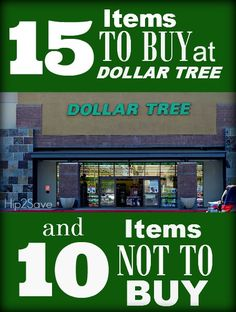 15 items to buy at the dollar store and 10 to not buy.