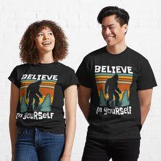 Copy of Keep It Sassy Squatch Bigfoot Gift Squatch Dad Sasquatch Lover Gift Squach T-Shirt by CatDaddyArt | Redbubble Cute Shirt Designs, Cute Shirts, Tshirt Colors, Female Models, Family Shirts, My T Shirt, Classic T Shirts, Retro Vintage, T Shirts For Women