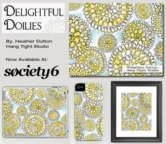 Delightful Doilies  @ Society6 by Hang Tight Studio