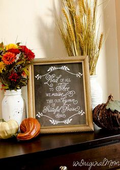 """Lord of all to Thee we raise this our hymn of grateful praise"" - free Thanksgiving chalkboard printable 