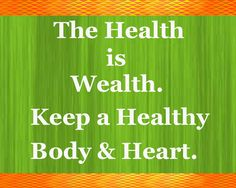 Quotes of the day! Health is the greatest wealth. Keep a healthy body & heart. https://www.diabeticportioncontroldishes.com/