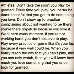 I wish I could tell this to all of my teamates who complain about having practice at 9 in the morning.