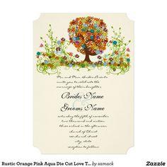 Rustic Orange Pink Aqua Die Cut Love Tree Wedding 5x7 Paper Invitation Card  http://www.zazzle.com/rustic_orange_pink_aqua_die_cut_love_tree_wedding_invitation-161450965851729855?rf=238588924226571373