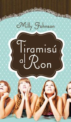 Tiramisú al Ron (Milly Johnson) // Here Come the Girls Romance, Ron, I Love Reading, Ex Libris, Invite Your Friends, My Books, Things I Want, Disney Characters, Fictional Characters