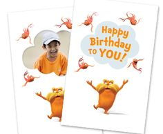 """Suess """"The Lorax"""" free printable Birthday Card Free Printable Birthday Cards, Party Printables, Fun Party Themes, Party Ideas, Dr Seuss, The Lorax, Photo Printing Services, Photo Blanket, Photo Canvas"""