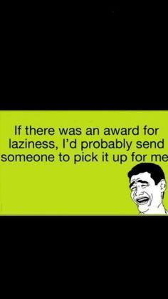 Lazyyy