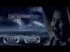 The Art of Deception is an explanation of how a documentary is constructed to communicate truth, brainwash the audience and push an agenda.  The Art of Deception explains the way the media has become a puppet for certain people. The US government used Kony 2012, or the invisible children, as a puppet to invade Uganda after they discovered huge amounts of untapped oil. This is explained in great detail in the documentary.