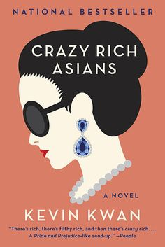 Crazy Rich Asians by Kevin Kwan | 31 Books You Need To Bring To The Beach This…