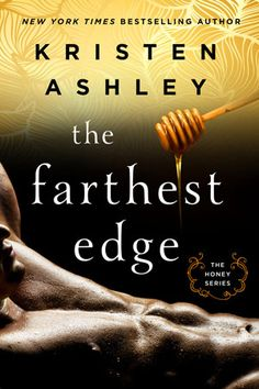 Ladda Ner och Läs På Nätet The Farthest Edge Gratis Bok PDF/ePub - Kristen Ashley, Step into the Honey Club, where every sensual boundary will be tested in search of the ultimate pleasure… Branch. I Love Books, New Books, Good Books, Books To Read, Kristen Ashley Books, Off The Grid, Book Authors, Romance Novels, So Little Time