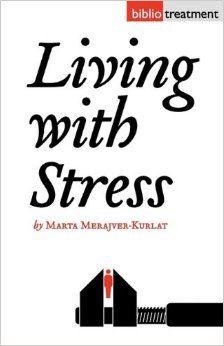 Living With Stress: Marta Merajver-Kurlat