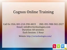 SVR Technologies online training modules have been designed for working professionals, Part time working students who cannot attend regular classroom classes. One can benefit from the in-depth Cognos knowledge which the online programs offer. After enrolling in the course, you will benefit from the training which is offered by certified instructors. After Cognos online training, you can look forward to a lucrative and promising career. Watch a free demo www.youtube.com/watch?v=aUIJyvSaQB8.