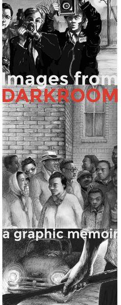 Views from DARKROOM: A Memoir in Black & White, by Lila Quintero Weaver.