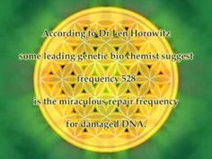 Vibrational Healing... frequency 528 Hz (DNA repair frequency)