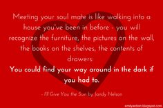 Beautiful quote from I'll Give You the Sun by Jandy Nelson