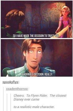 Flynn Rider turned out to be the first really relatable male character. When Flynn Rider turned out to be the first really relatable male character. Disney Pixar, Disney Rapunzel, Disney And Dreamworks, Disney Princesses, Disney Characters, Disney Princes Funny, Tangled Funny, Tangled Movie, Disney Films