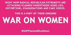The GOP's anti-women agenda. #GOPPlannedShutdown #GOPShutdown #StandWithPP #WarOnWomen