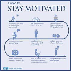 #  9 Ways to Stay Motivated