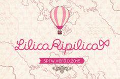 Coleção Lilica Ripilica 2015
