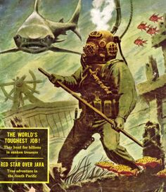 Diver – Page 6 – Pulp Covers Design Websites, Pulp Magazine, Magazine Art, City Under The Sea, Best Scuba Diving, Sea Diving, Diving Helmet, Diving Suit, Wild Is The Wind
