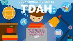 Des jeux éducatifs pour apprendre à connaître et gérer les troubles de l'attention