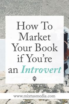 If you're struggling to put yourself and your book out there, this post will be a huge help (and relief!) for you. I share five tips that introverted authors can use to master book marketing struggles. Book marketing tips, book marketing strategies, book publishing tips, book publishing strategies, self-publishing tips, self-publishing strategies, author marketing, introverts, book marketing help