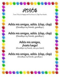 I teach this song at the beginning of the year, it is a simple way to introduce some basic vocabulary. For the remainder of the year, we sing this song as we end our Spanish instruction. Students know it is time to line up and transition back to their regular class. It is a lovely ending to our time together. Learn Spanish and have fun!♥ Includes song, two student worksheets, and coloring page.
