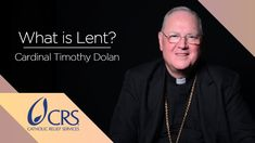Former CRS Board Chair and Archbishop of New York, Cardinal Timothy Dolan, frames the season of Lent by reflecting on our journey back to God. http://www.crs...