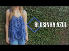 [teaser] Blusinha Azul c/ Franjas em crochê - YouTube