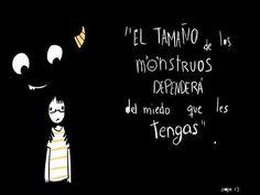 El tamaño de tus miedos... #frases en #español
