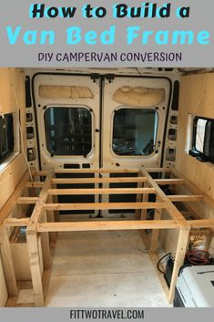 How to Build a DIY Van Conversion Bed Frame - Fit Two Travel Van Conversion Bed Frame, Van Conversion Interior, Camper Van Conversion Diy, Van Interior, Van Conversion How To, Van Conversion Insulation, Van Conversion Kitchen, Ford Transit Camper Conversion, Van Conversion Layout