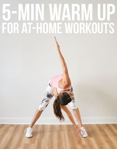 5-Minute Warm Up for At-Home Workouts - spending a few minutes on light cardio and dynamic stretches is important before your workout to avoid injury