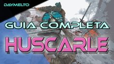 Guia completa Huscarle FOR HONOR equipo, habilidades y movimientos | day...