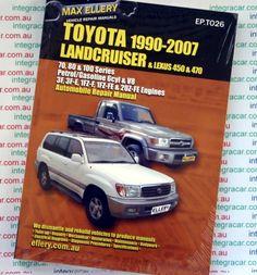 toyota landcruiser 1990 - 2007 petrol 70 80 100 series ellery repair manual  - new
