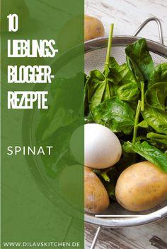Monatsliebling Spinat: 10 phantastische Blogger-Rezepte (+ Zusatzinfos)   Dila vs. Kitchen...