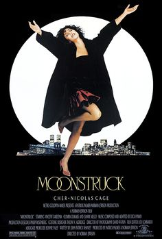 """Moonstruck (1987) """"Aw, ma, I love him awful!"""" Nicholas Cage and Cher. Movie gold.  Watch this!"""