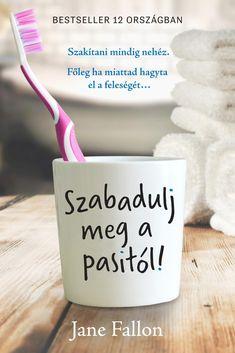 Jane Fallon: Szabadulj meg a pasitól! Minion, Mugs, Tableware, Books, Modern, Livros, Dinnerware, Trendy Tree, Cups
